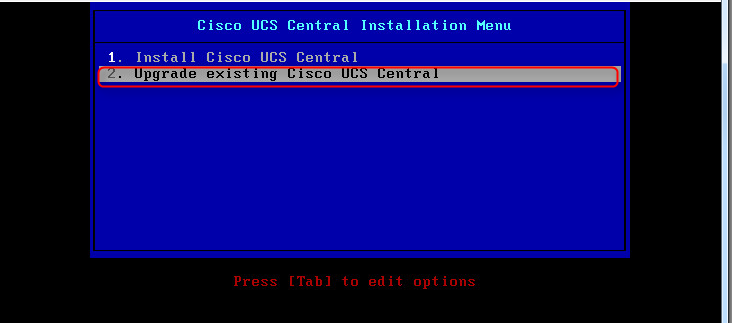 UCS Central Installation Menu